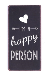 "Magnet 5x10 Cm - ""i Am A Happy Person"""